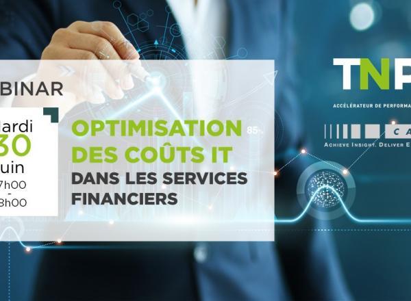 WEBINAR | Mardi 30 juin | 17h-18h | Optimisation des coûts IT dans les services financiers
