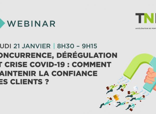 [Webinar] Concurrence, dérégulation et COVID-19 : comment maintenir la confiance des clients ?