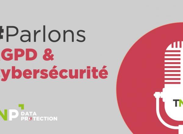 Parlons RGPD & Sécurité I Podcast #9 : Cybersécurité : en savoir plus sur les ransomwares