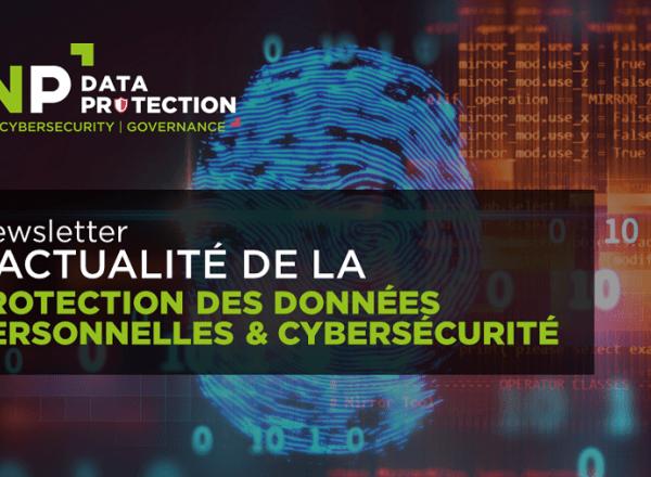 Newsletters Data protection et Cybersécurité // Février 2021