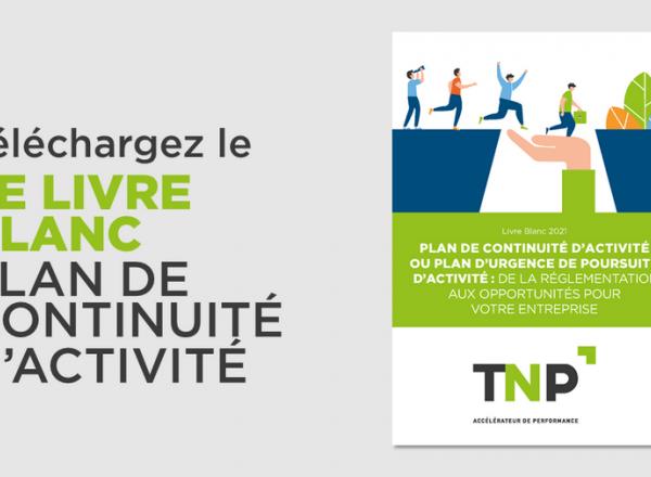 Plan de continuité d'activité : de la réglementation aux opportunités pour votre entreprise | Livre blanc